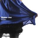 Water me/神田優花