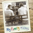 MY FAMILY -Single/NEWMAN