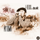 MY TOWN feat. 紅桜 -Single/J-REXXX