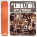 Power Struggle/THE LIBERATORS