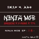 NINJA MOB EP -上巻- -Single/NINJA MOB