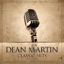 Dean Martin Classic Hits/Dean Martin