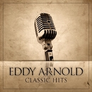 Eddy Arnold Classic Hits/Eddy Arnold
