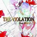 THEVIOLATION(feat.神威がくぽ)/ちゃぷP