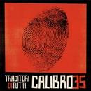 すべての裏切り者へ/CALIBRO 35