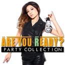 Are You Ready? PARTY COLLECTION Mixed by DJ RINA/Party Hits Project