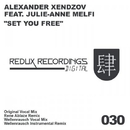 Set You Free (Original Radio Mix)/Alexander Xendzov feat. Julie-Anne Melfi