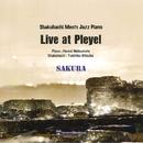 Live at Pleyel~SAKURA/三塚幸彦 & 松本峰明