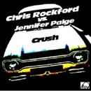 Crush (Reloaded) - Chris Rockford & DJ CrEdo Remix/Chris Rockford Vs. Jennifer Paige