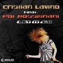 Let It Go (Radio Edit)/Cristian Lavino feat. Pol Rossignani