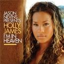 I'm In Heaven/JASON NEVINS presents U.K.N.Y. feat. HOLLY JAMES