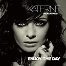 Enjoy The Day/Katerine