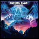 Vital Error/BROKEN HAZE
