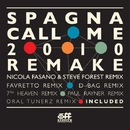 Call Me (2010 Remake)(Original Alike Radio Edit)/SPAGNA