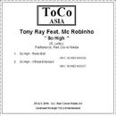So High feat. Mc Robinho (Radio Edit)/Tony Ray