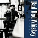 Bad Bad Whiskey -Studio Live Version-/吉田類