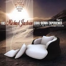The Michael Jackson Cool Down Experience Part 2/The Sunset Lounge Orchestra