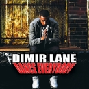 Dance Everybody/Dimir Lane