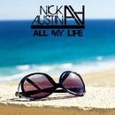 All My Life/Nick Austin