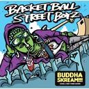 BUDDHA SKREAM!!!/B.B.S.B.