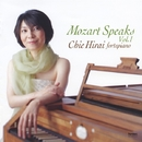 Mozart Speaks Vol. 1/平井千絵
