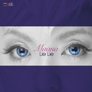 Lie Lie/Maana