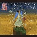 Sacred Note~神聖な覚え書き~/EPO