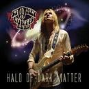 Halo Of Dark Matter/STONEY CURTIS BAND