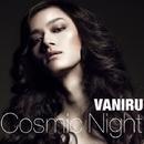 Cosmic Night/VANIRU