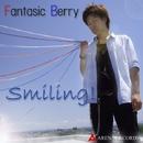 Smiling!/ファンタジックベリー