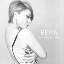 STILL LOVE/REIYA