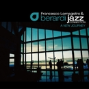 A New Journey/FRANCESCO LOMAGISTRO AND BERARDI JAZZ CONNECTION