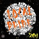 LOCAL PRIDE -Single/ZEN
