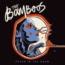 Fever In The Road/THE BAMBOOS