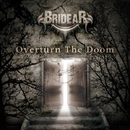 Overturn The Doom/BRIDEAR