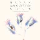 decadence of jag and affection/Bryan Associates Club