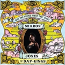 Give The People What They Want/SHARON JONES & THE DAP-KINGS