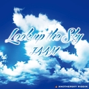 LOOK UP THE SKY -Single/JAAM