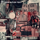 Flesh & Blood/John Butler Trio
