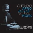 AFRO BLUE MONK/CHEMBO CORNIEL QUINTET