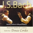 SELECTED WORKS OF J.S.BACH/Douze Cordes
