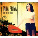 Shot In The Dark/TARA PRIYA