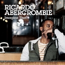Imagine That/RICARDO ABERCROMBIE
