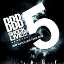 BBB SHOCK LIVE 2013 TOUR FINAL/Beat Buddy Boi
