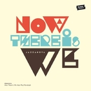 Now There Is We feat. Paul Randolph/JAZZANOVA
