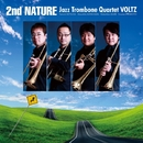 2nd Nature/Jazz Trombone Quartet VOLTZ