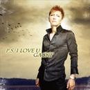 P.S. I LOVE U/GACKT