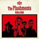 Kicks and Rush/The Plashments