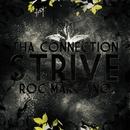 Strive/Tha Connection