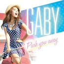 Push You Away/GABY